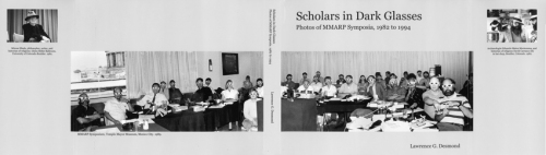 Scholars in dark glasses. Photos of the MMARP symposia, 1982 to 1994. To preview the book click on: http://www.blurb.com/b/5731589-scholars-in-dark-glasses-photos-of-mmarp-symposia